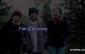 Caireen, Nicole & Luna – Log Cabin Lovin'