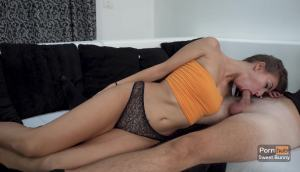 Sweet Bunny – Sloppy Blowjob And POV Sex
